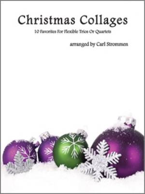 Kendor Music Inc. - Christmas Collages: 10 Favorites For Flexible Trios Or Quartets - String Bass - Strommen - Book