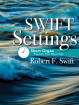 The Lorenz Corporation - Swift Settings: Short Organ Pieces for Worship - Swift - Book - Organ (3-staff)