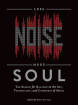 Hal Leonard - Less Noise, More Soul: Search For Balance...