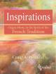 SMP - Inspirations: Organ Music in the Spirit of the French Tradition - Penfield - Organ (3-staff) - Book