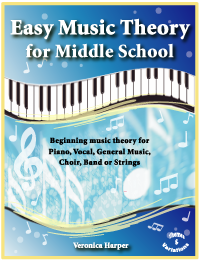 Easy Music Theory For Middle School (Student)