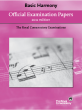 Frederick Harris Music Company - RCM Official Examination Papers: Basic Harmony - 2011 Edition