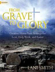 From Grave To Glory - Creative Hymn Tune Settings... -  Organ/Piano Duet