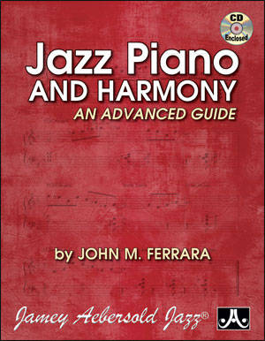 Jazz Piano & Harmony: An Advanced Guide - Bk/CD