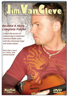 Jim Van Cleve: Become A More Complete Fiddler - Booklet/2 DVD's