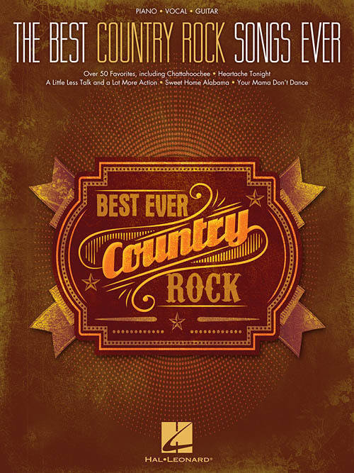 Hal Leonard - The Best Country Rock Songs Ever - Piano/Vocal/Guitar