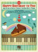 Hal Leonard - Happy Birthday to You and Other Great Songs for Big-Note Piano - Book