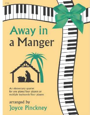 Away In A Manger - Pinckney - Piano Quartet (1 or More Pianos/8 Hands) - Book