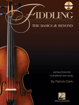Fiddling: The Basics & Beyond - Clark - Book/CD