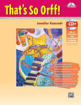 That's So Orff! - Kamradt - Activites Book/Data CD