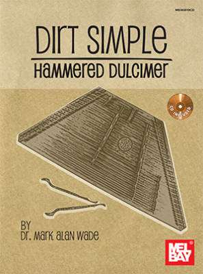 Dirt Simple Hammered Dulcimer - Wade - Book/CD