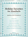 Holiday Favourites For Handbells - Thompson -  3-5 Octave Handbells