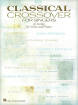 Hal Leonard - Classical Crossover For Singers - Voice/Piano - Book