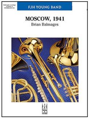 Moscow, 1941 -  Balmages - Concert Band - Gr. 2.5