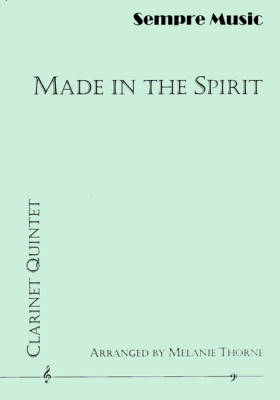 Made In The Spirit: A Collection Of Spirituals - Thorne - Clarinet Quintet
