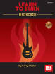 Mel Bay - Learn to Burn: Electric Bass - Dozier - Book/CD