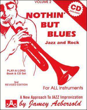 Jamey Aebersold Vol. # 2 - Nothin' But Blues