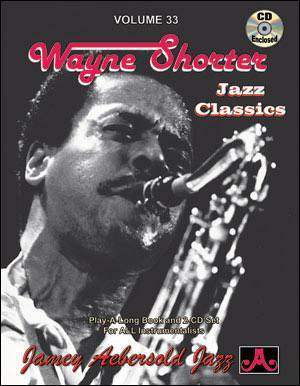 Jamey Aebersold Vol. # 33 Wayne Shorter