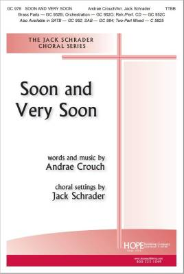 Soon and Very Soon - Crouch/Schrader - TTBB