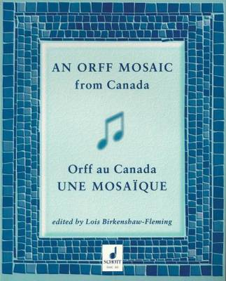 An Orff Mosaic from Canada