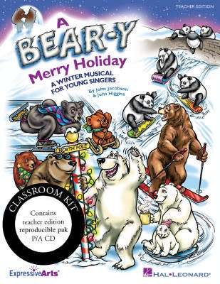 A Bear-y Merry Holiday (Musical) - Higgins/Jacobson - Classroom Kit