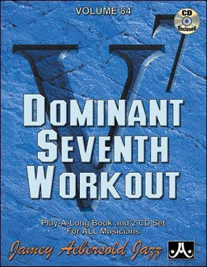 Jamey Aebersold Vol. # 84 Dominant Seventh Workout