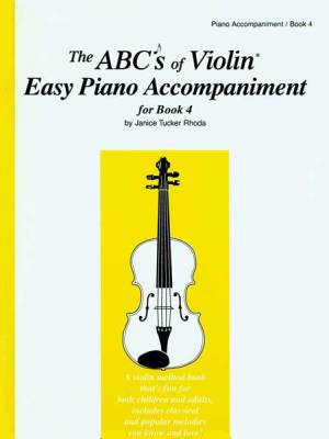 The Abcs Of Violin Easy Piano Accompaniment For Book 4