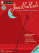 Hal Leonard - Jazz Ballads: Jazz Play-Along Volume 4 - Book/CD