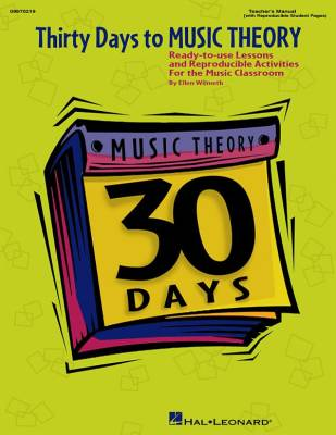 Thirty Days to Music Theory (Classroom Resource) - Wilmeth - Teacher's Manual