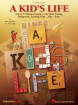 Hal Leonard - A Kids Life (Musical) - Jacobson/Huff - Teacher Edition - Book