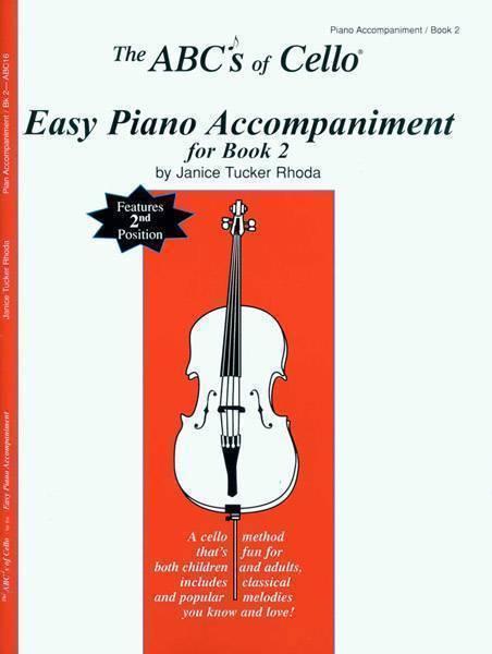 Carlfi - The Abcs Of Cello Easy Piano Accompaniment For Book 2