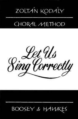 Let Us Sing Correctly