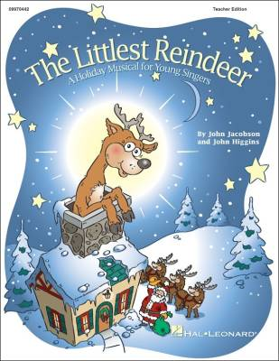 The Littlest Reindeer (Musical) - Higgins/Jacobson - Teacher Edition - Book