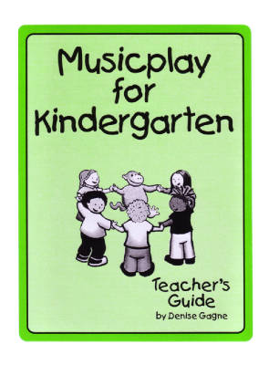 Musicplay For Kindergarten - Gagne - Teacher's Guide/CDs