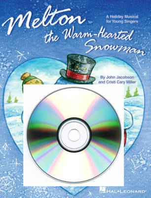 Melton: The Warm-Hearted Snowman (Musical) - Jacobson/Miller - Preview CD