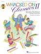 Hal Leonard - Whacked On Classics II (Collection) - Anderson - Book/CD