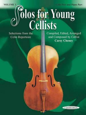 Solos for Young Cellists Cello Part and Piano Acc., Volume 1