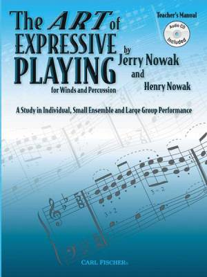 The Art Of Expressive Playing For Winds And Percussion