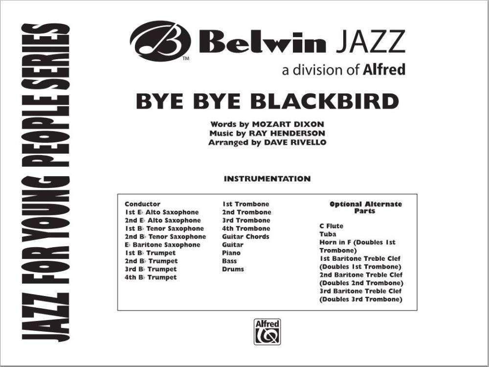 Belwin Bye Bye Blackbird Dixonhendersonrivello Jazz Ensemble