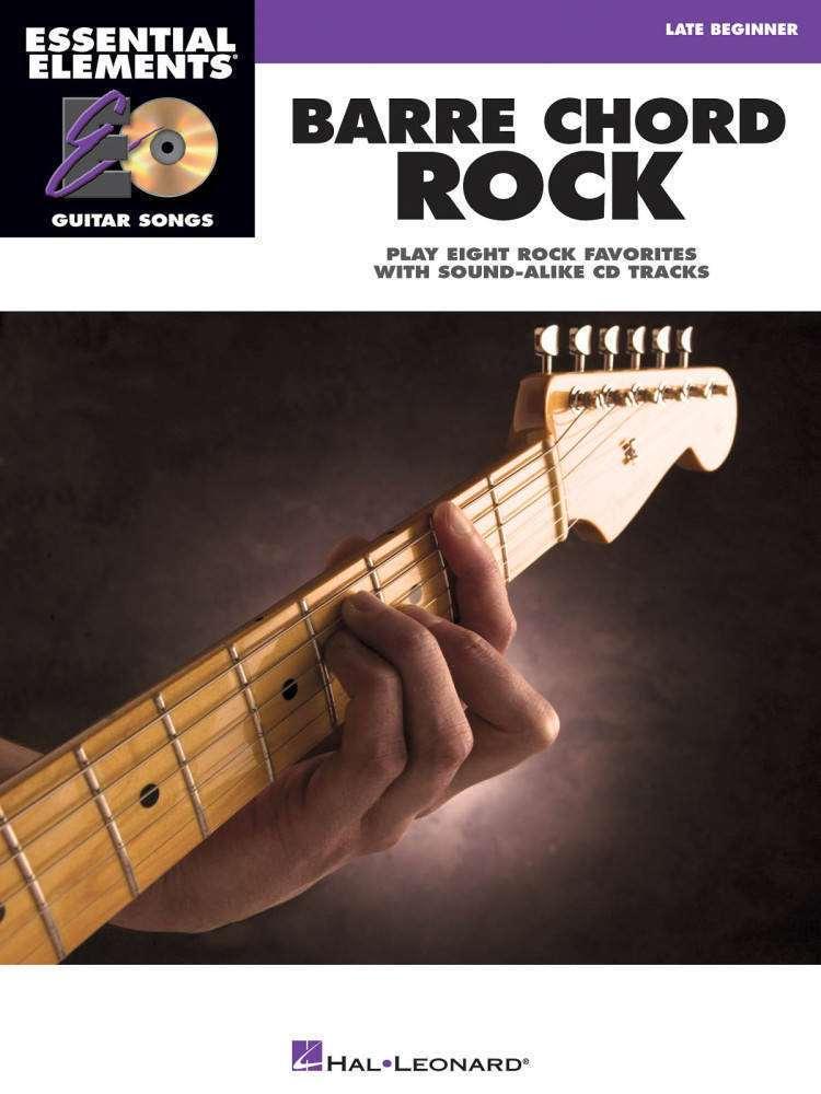 Hal Leonard Barre Chord Rock Essential Elements Guitar Songs