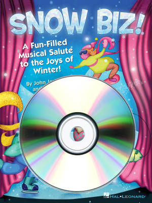 Snow Biz! (Musical) - Jacobson/Huff - ShowTrax CD