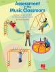 Hal Leonard - Assessment in the Music Classroom - Miller - Teacher Resource