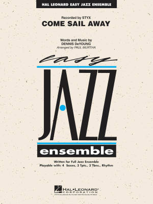Come Sail Away - DeYoung/Murtha - Jazz Ensemble - Gr. 2
