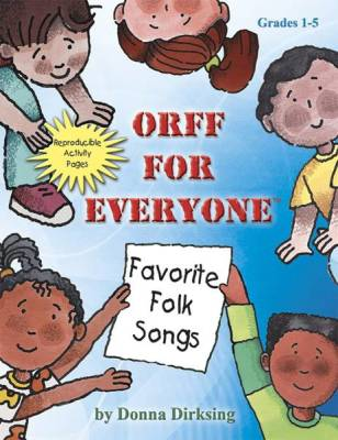Orff for Everyone: Favorite Folk Songs