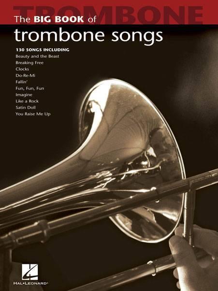 hal leonard big book of trombone songs long mcquade musical instruments. Black Bedroom Furniture Sets. Home Design Ideas