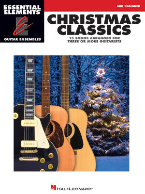 Christmas Classics: Essential Elements Guitar Ensembles - Book