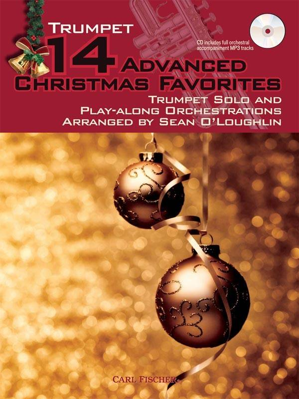 Christmas Solo.Carl Fischer 14 Advanced Christmas Favorites Trumpet Solo And Play Along Orchestrations O Loughlin Book Cd