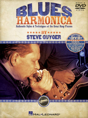 Blues Harmonica: Authentic Styles & Techniques of the Great Harp Players - Guyger - Book/DVD