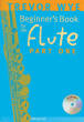 Novello & Company - Beginners Book for the Flute, Part One - Wye - Flute - Book/CD