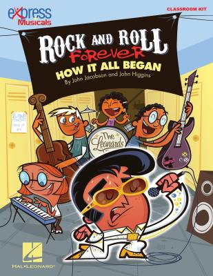 Rock and Roll Forever: How It All Began (A 30-Minute Musical Revue) - Higgins/Jacobson/Anderson - Classroom Kit